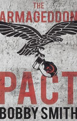 The Armageddon Pact - Smith, Bobby