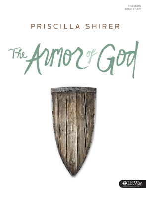 The Armor of God - Bible Study Book - Shirer, Priscilla