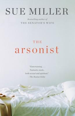 The Arsonist - Miller, Sue