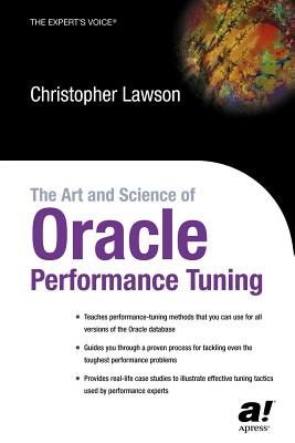 The Art and Science of Oracle Performance Tuning - Lawson, Christopher