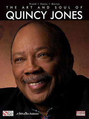 The Art and Soul of Quincy Jones - Jones, Quincy (Composer), and Stanski, Stan (Designer)