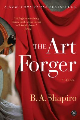 The Art Forger - Shapiro, B A