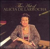 The Art of Alicia de Larrocha - Alicia de Larrocha (piano)