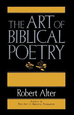 The Art of Biblical Poetry - Alter, Robert