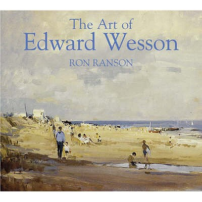 The Art of Edward Wesson - Ranson, Ron