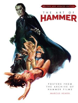The Art of Hammer: Posters from the Archive of Hammer Films - Hearn, Marcus