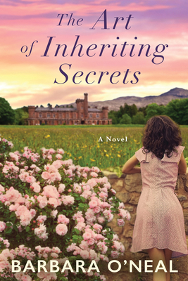 The Art of Inheriting Secrets - O'Neal, Barbara