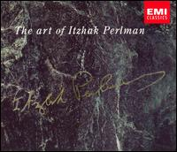 The Art of Itzhak Perlman - André Previn (piano); Bruno Canino (harpsichord); Israel Zohar (clarinet); Jim Hall (guitar); Pinchas Zukerman (violin);...