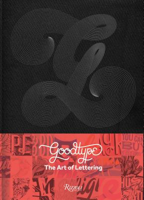 The Art of Lettering: Perfectly Imperfect Hand-Crafted Type Design - Robinson, Brooke, and Barber, Ken (Contributions by), and Hische, Jessica (Contributions by)