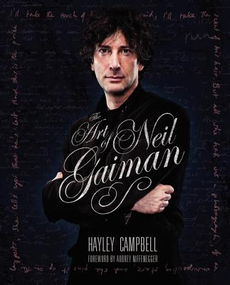 The Art of Neil Gaiman - Campbell, Hayley