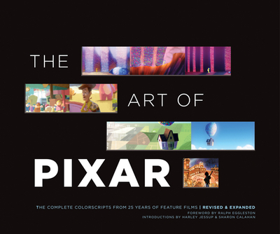 The Art of Pixar: The Complete Colorscripts from 25 Years of Feature Films (Revised and Expanded) - Pixar