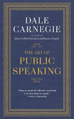 The Art of Public Speaking - Carnegie, D.