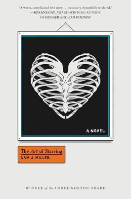 The Art of Starving - Miller, Sam J