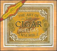 The Art of the Cigar - Huelgas Ensemble; Paul van Nevel (conductor)