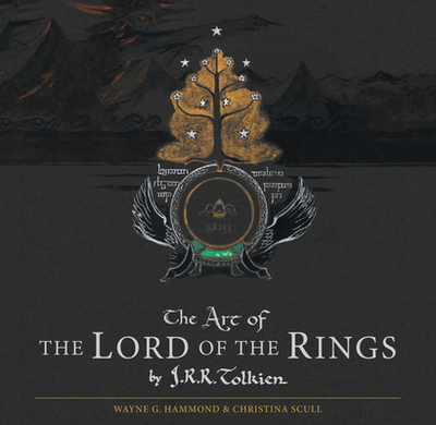 The Art of the Lord of the Rings by J.R.R. Tolkien - Tolkien, J R R, and Scull, Christina (Editor), and Hammond, Wayne G (Editor)
