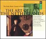 The Art of the Netherlands - Charles Brett (contralto); David James (contralto); Early Music Consort of London; Geoffrey Shaw (baritone); Ian Thompson (tenor); James Bowman (contralto); John Potter (tenor); Leigh Nixon (tenor); Martyn Hill (tenor); Maurice Bevan (baritone)