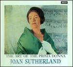 The Art of the Prima Donna: Joan Sutherland