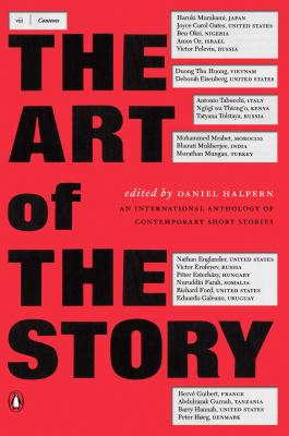 The Art of the Story: An International Anthology of Contemporary Short Stories - Various, and Halpern, Daniel (Editor)