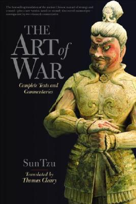 The Art of War: Complete Text and Commentaries - Cleary, Thomas