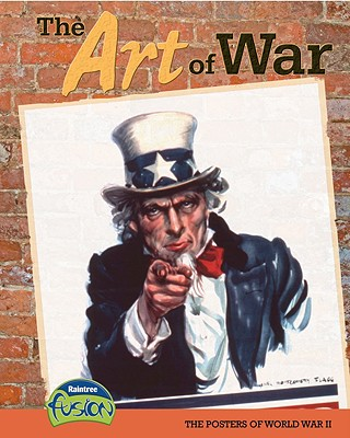 The Art of War: The Posters of World War II - Price, Sean Stewart