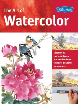 The Art of Watercolor (Collector's Series) - Powell, William F.