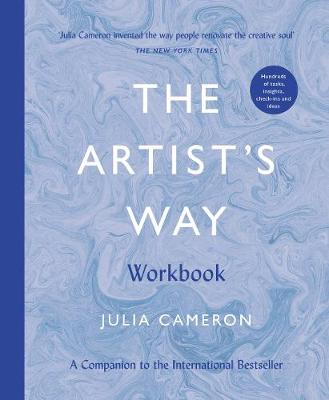 The Artist's Way Workbook - Cameron, Julia