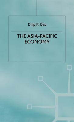 The Asia-Pacific Economy - Das, D.