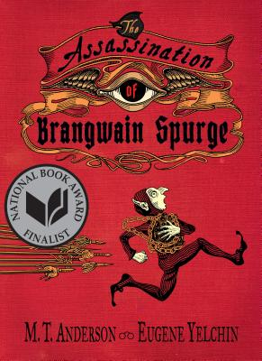 The Assassination of Brangwain Spurge - Anderson, M T