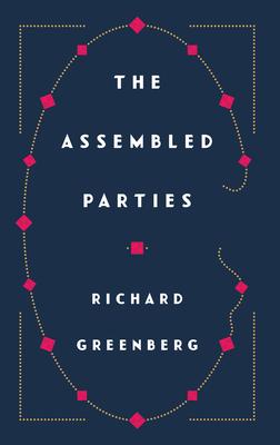 The Assembled Parties - Greenberg, Richard