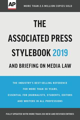 The Associated Press Stylebook 2019: And Briefing on Media Law - Associated Press