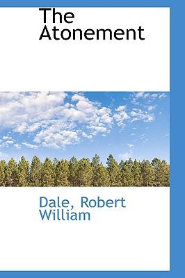 The Atonement - William, Dale Robert