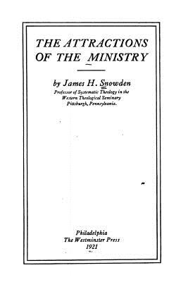 The Attractions of the Ministry - Snowden, James