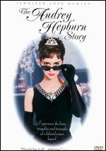 The Audrey Hepburn Story - Steven Robman