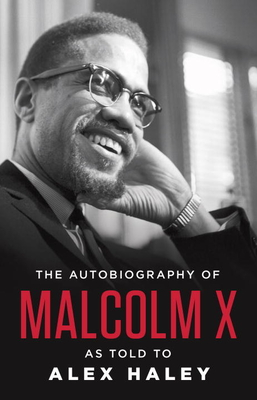 The Autobiography of Malcolm X - X, Malcolm