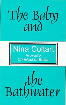 The Baby and the Bathwater - Coltart, Nina