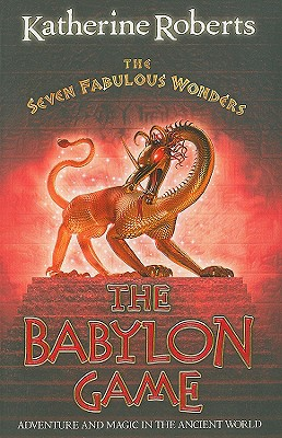 The Babylon Game - Roberts, Katherine