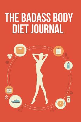 The Badass Body Diet Journal - Blokehead, The