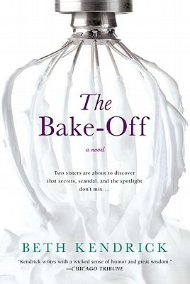 The Bake-Off - Kendrick, Beth