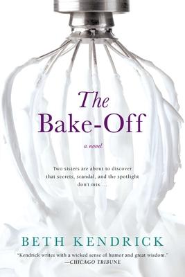 The Bake-Off - Kendrick, Beth