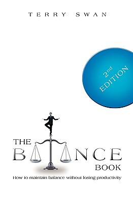 The Balance Book: Second Edition - Swan, Terry, Dr.