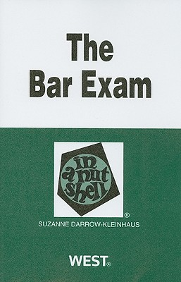 The Bar Exam in a Nutshell - Darrow-Kleinhaus, Suzanne