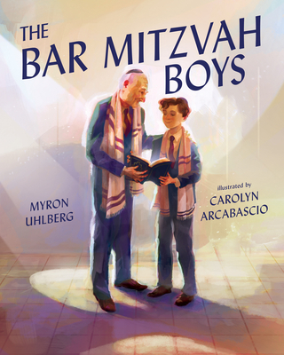 The Bar Mitzvah Boys - Uhlberg, Myron
