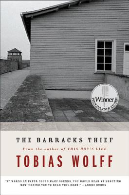 The Barracks Thief - Wolff, Tobias