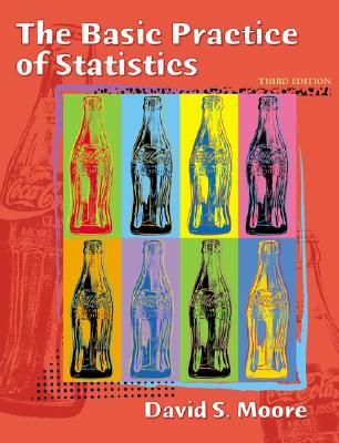 The Basic Practice of Statistics - Moore, David S