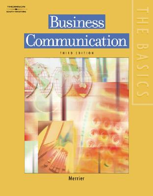 The Basics: Business Communication - Merrier, Patricia