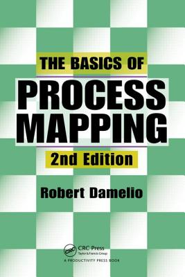 The Basics of Process Mapping - Damelio, Robert