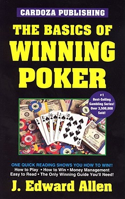 The Basics of Winning Poker - Cardoza, Avery