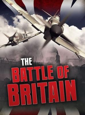 The Battle of Britain - Chambers, Catherine