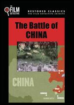 The Battle of China - Anatole Litvak; Frank Capra