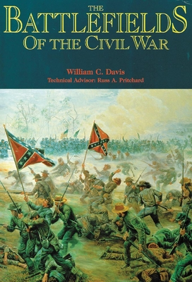 The Battlefields of the Civil War - Davis, William C, and Pritchard, Russ A